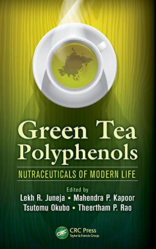 9781439847886: Green Tea Polyphenols: Nutraceuticals of Modern Life