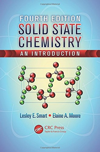 9781439847909: Solid State Chemistry: An Introduction, Fourth Edition