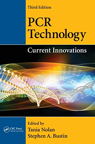 9781439848050: PCR Technology: Current Innovations, Third Edition
