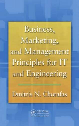 9781439848067: Business, Marketing, and Management Principles for IT and Engineering