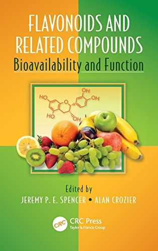 9781439848265: Flavonoids and Related Compounds: Bioavailability and Function (Oxidative Stress and Disease)