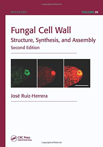 9781439848371: Fungal Cell Wall: Structure, Synthesis, and Assembly, Second Edition (Mycology)