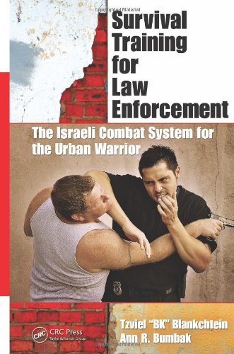 9781439848524: Survival Training for Law Enforcement: The Israeli Combat System for the Urban Warrior