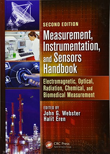 9781439848913: Measurement, Instrumentation, and Sensors Handbook, Second Edition: Electromagnetic, Optical, Radiation, Chemical, and Biomedical Measurement