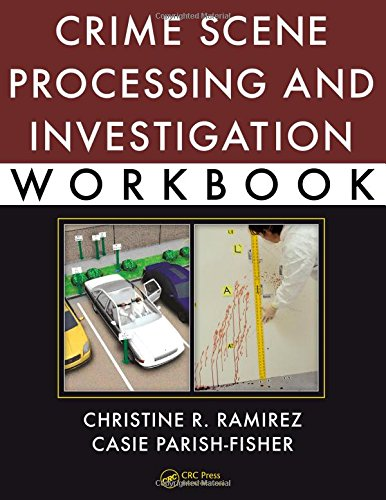 9781439849705: Crime Scene Processing and Investigation Workbook