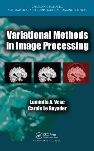 9781439849736: Variational Methods in Image Processing (Chapman & Hall/CRC Mathematical and Computational Imaging Sciences Series)