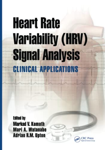 9781439849804: Heart Rate Variability (HRV) Signal Analysis: Clinical Applications