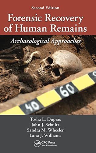 9781439850305: Forensic Recovery of Human Remains: Archaeological Approaches, Second Edition