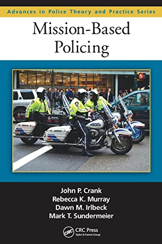 9781439850367: Mission-Based Policing (Advances in Police Theory and Practice)