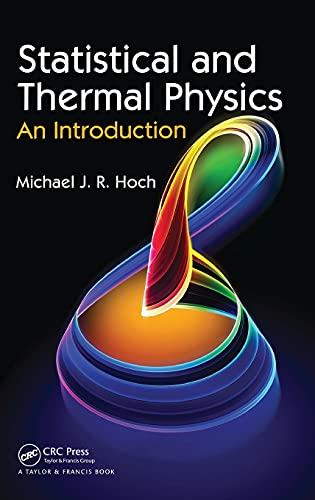 9781439850534: Statistical and Thermal Physics: An Introduction