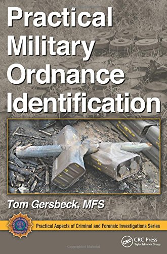 9781439850589: Practical Military Ordnance Identification (Practical Aspects of Criminal and Forensic Investigations)