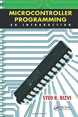 9781439850770: Microcontroller Programming: An Introduction