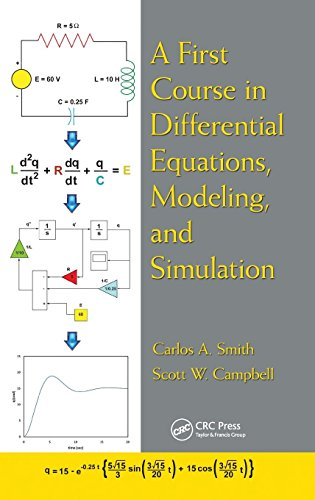 9781439850879: A First Course in Differential Equations, Modeling, and Simulation