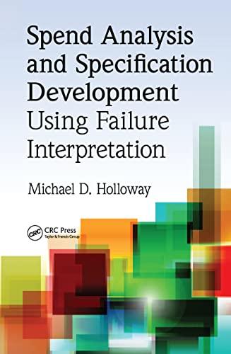 9781439851074: Spend Analysis and Specification Development Using Failure Interpretation