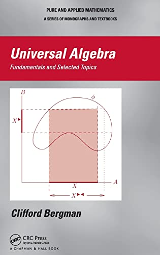 9781439851296: Universal Algebra: Fundamentals and Selected Topics (Chapman & Hall Pure and Applied Mathematics)
