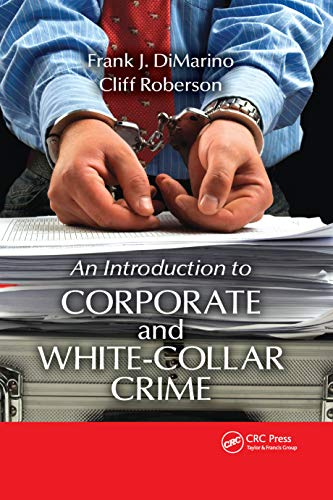 9781439851586: Introduction to Corporate and White-Collar Crime