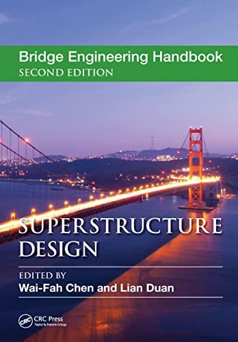 9781439852217: Bridge Engineering Handbook, Second Edition: Superstructure Design (Volume 5)