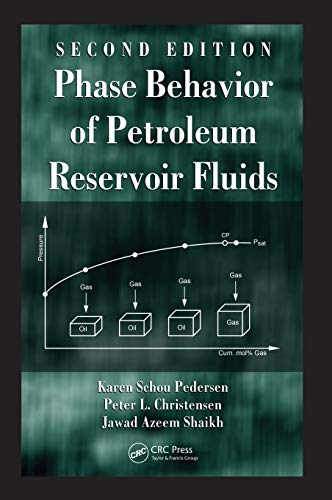 9781439852231: Phase Behavior of Petroleum Reservoir Fluids, Second Edition