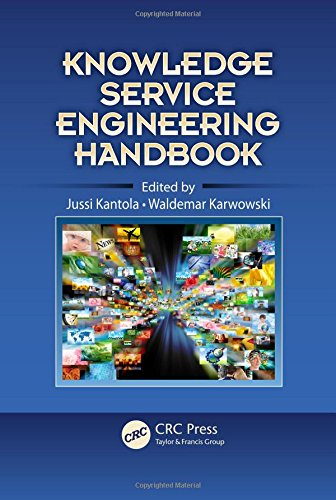 9781439852941: Knowledge Service Engineering Handbook (Ergonomics Design & Mgmt. Theory & Applications)