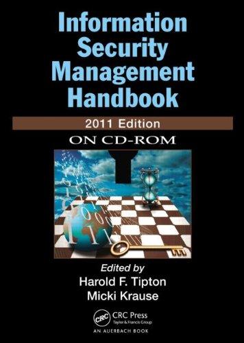 Information Security Management Handbook, 2011 CD-ROM Edition