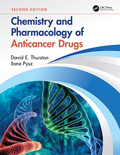 9781439853269: Chemistry and Pharmacology of Anticancer Drugs, Second Edition
