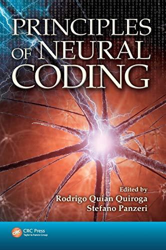 Principles of Neural Coding: Quiroga, Rodrigo Quian