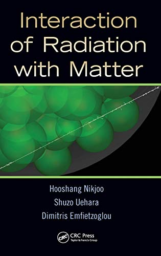 9781439853573: Interaction of Radiation with Matter