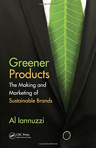 9781439854310: Greener Products: The Making and Marketing of Sustainable Brands