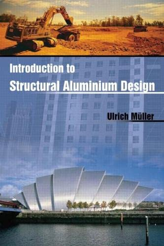 9781439854686: Introduction to Structural Aluminum Design