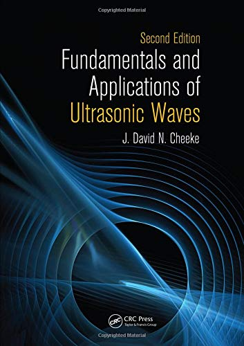 9781439854945: Fundamentals and Applications of Ultrasonic Waves, Second Edition