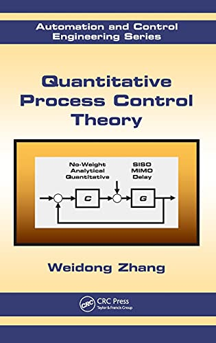 9781439855577: Quantitative Process Control Theory (Automation and Control Engineering)