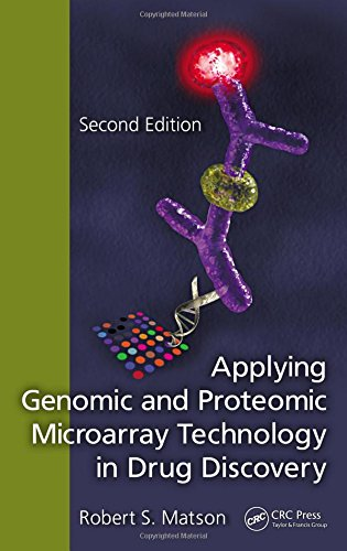9781439855638: Applying Genomic and Proteomic Microarray Technology in Drug Discovery, Second Edition