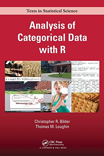 9781439855676: Analysis of Categorical Data with R (Chapman & Hall/CRC Texts in Statistical Science)