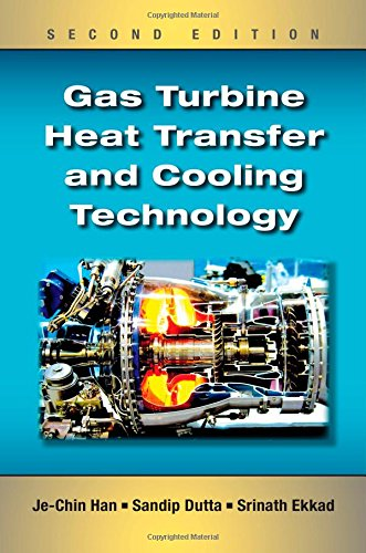9781439855683: Gas Turbine Heat Transfer and Cooling Technology, Second Edition