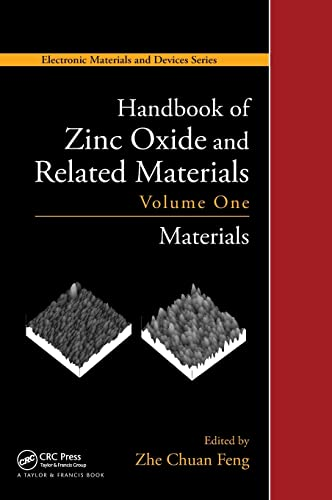 9781439855706: Handbook of Zinc Oxide and Related Materials: Volume One, Materials (Electronic Materials and Devices) (Volume 1)
