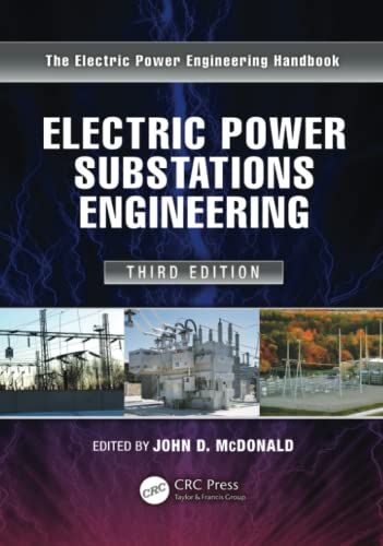 9781439856383: Electric Power Substations Engineering, Third Edition (Electrical Engineering Handbook)