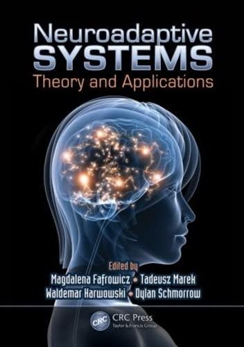 9781439857458: Neuroadaptive Systems: Theory and Applications (Ergonomics Design & Mgmt. Theory & Applications)