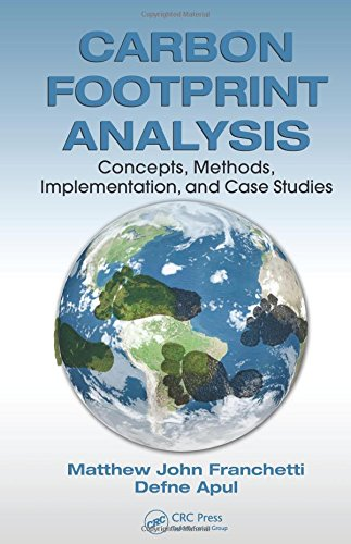 9781439857830: Carbon Footprint Analysis: Concepts, Methods, Implementation, and Case Studies (Industrial Innovation Series)