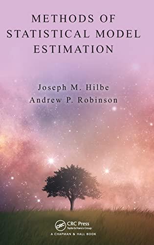 9781439858028: Methods of Statistical Model Estimation