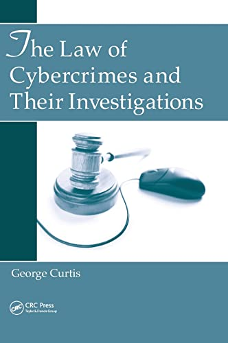9781439858318: The Law of Cybercrimes and Their Investigations