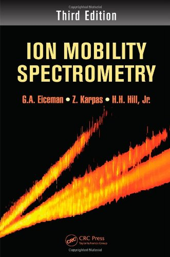 9781439859971: Ion Mobility Spectrometry, Third Edition