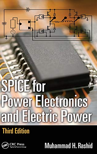 9781439860465: SPICE for Power Electronics and Electric Power, Third Edition (Electrical and Computer Engineering)