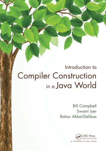 9781439860885: Introduction to Compiler Construction in a Java World