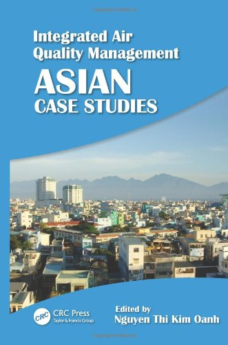 9781439862254: Integrated Air Quality Management: Asian Case Studies
