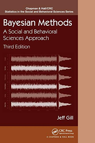 9781439862483: Bayesian Methods: A Social and Behavioral Sciences Approach, Third Edition (Chapman & Hall/CRC Statistics in the Social and Behavioral Sciences)