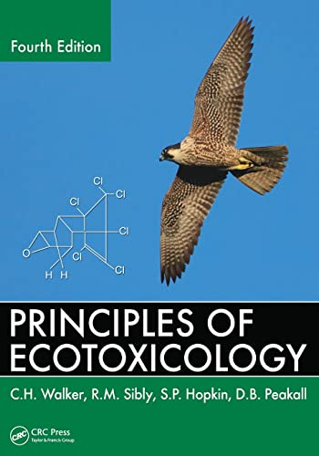 9781439862667: Principles of Ecotoxicology, Fourth Edition