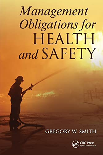 9781439862780: Management Obligations for Health and Safety