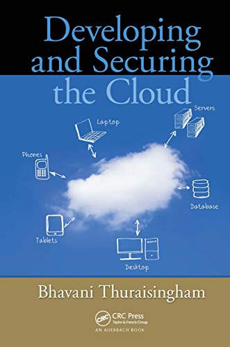 9781439862919: Developing and Securing the Cloud