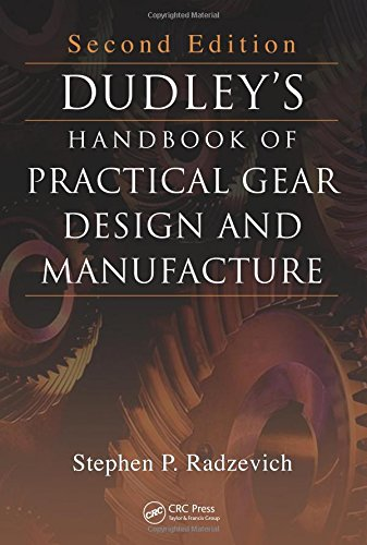 9781439866016: Dudley's Handbook of Practical Gear Design and Manufacture, Second Edition