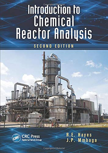 9781439867006: Introduction to Chemical Reactor Analysis, Second Edition